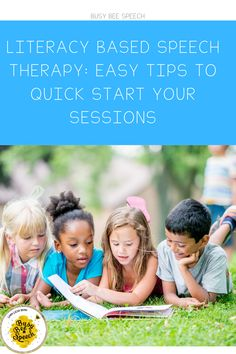 Literacy Based Speech Therapy Easy Tips and Tricks