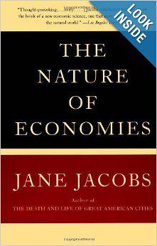 The Nature Of Economies, Jane Jacobs