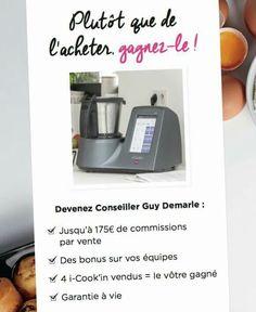 I-cook'in le robot connecté WI-Fi qui permet d'avoir des milliers de recettes gratuites!!! Vous le voulez sur votre plan de travail gratuitement?. C'est possible....gagnez-le en devenant conseillère GUY DEMARLE?. Je suis là pour vous renseigner..