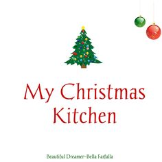 The Cottage Kitchen At Christmas