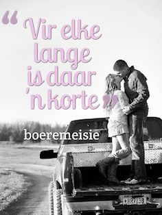 Boeremeisie by ♡: Meisies & kêrels Live Love, Love You, Afrikaanse Quotes, Cute Texts, Qoutes, Love Quotes, Ceramic Cafe, Motivation, Sayings