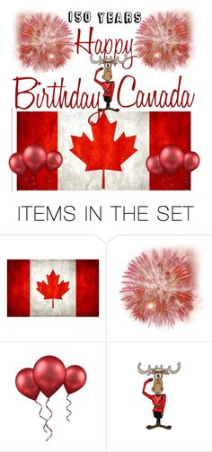 """""""Happy Canada Day - July 1st."""" by the-geek-goddess ❤ liked on Polyvore featuring art"""