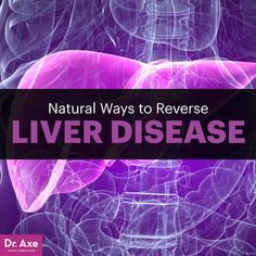 Liver Cleanse Detox Natural Ways to Treat Liver Disease - Dr. Axe - Liver disease is a serious problem that affects millions of people in the Unites States each year alone. Read more to learn natural ways to help reverse it. Liver Detox Symptoms, Liver Diet, Healthy Liver, Healthy Detox, Liver Disease Diet, Liver Cancer, Healthy Foods, Healthy Eating, Liver Detox Drink