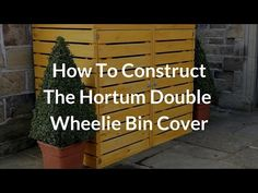 Hortum Double Wheelie Bin Cover How To Construct It Easily - YouTube Triple Bin Store, The Creator, Construction, Outdoor Structures, Cover, Youtube, Building, Blanket, Youtubers