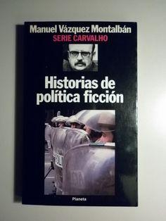 HISTORIAS DE POLÍTICA FICCIÓN - Planeta 1987 - 1ª edición - Llibres del Mirall