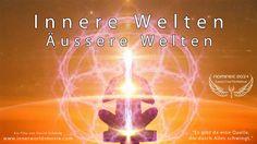 INNERE WELTEN ÄUSSERE WELTEN - Full Movie Deutsch - Cosmic Angel Nominee...