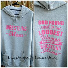 Awesome sweatshirt for a wrestling mom - $30 + shipping