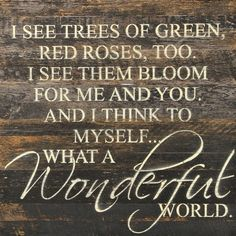 I See Trees Of Green Red Roses Too - Painted Sign - 28x28