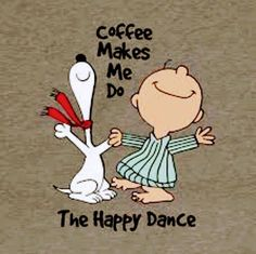 Charlie Brown and Snoopy - Coffee makes them do the happy dance! Coffee Is Life, I Love Coffee, My Coffee, Coffee Drinks, Coffee Break, Happy Coffee, Coffee Icon, Starbucks Coffee, Coffee Lovers