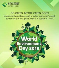 Go green, before green goes. Environment Day 2016 www.keystonelifespaces.com  #keystone #keystonebuilders #realestate #luxury #luxurioushouse #realtor #propertymanagement #bestpropertyrates #homesellers #bestexperience #homebuyers #dreamhome #mumbai