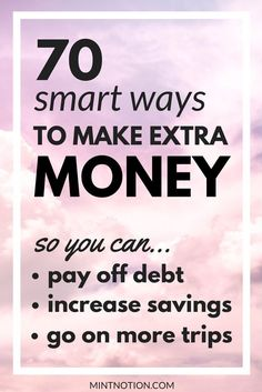 Make extra money. Side hustles. Work from home. Increase income.