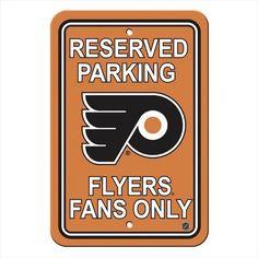 Philadelphia Flyers Fans Parking Sign