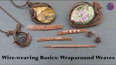 Wire-weaving Basics: Wraparound Weaves