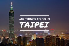 Things to Do in Taipei, Taiwan