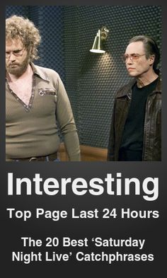 Top Interesting link on telezkope.com. With a score of 1846. --- The 20 Best 'Saturday Night Live' Catchphrases. --- #topinterestinglinks --- Brought to you by telezkope.com - socially ranked goodness.