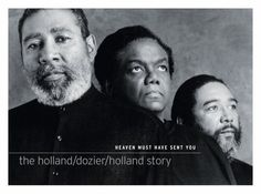 Holland–Dozier–Holland is a songwriting and production team made up of Lamont produced many songs that helped define the Motown sound in the 1960s.Dozier and brothers Brian Holland and Edward Holland, Jr. The trio wrote, arranged and for Motown 1962-1967