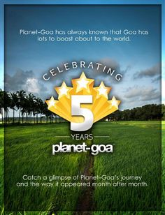 Planet-Goa Journey  A magazine that showcases  beauty of Goa to the world at large !