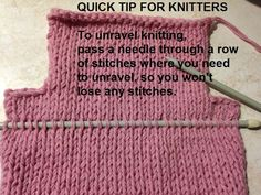 Unraveling tip for knitters