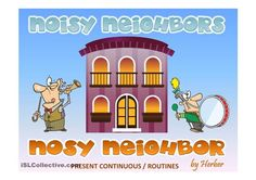 This Powerpoint presentation is on Present continuous and routines. Listen to the sound and guess what the neighbours are doing. Hope you and your students like it. - ESL powerpoints