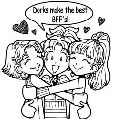 pictures from the dork diaries    WHY DORKS MAKE THE BEST FRIENDS!