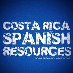 Resources to Learn Costa Rican Spanish Slang by Speaking Latino/ Videos/Podcasts/Websites etc. Ap Spanish, Spanish Culture, How To Speak Spanish, Learn Spanish, Spanish Alphabet, Spanish Teacher, Spanish Classroom, Costa Rica, Spanish Teaching Resources