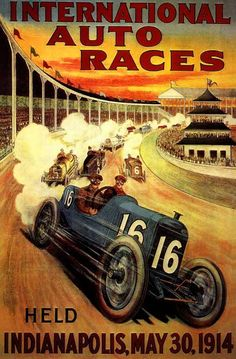 Vintage Poster:  1914 International Auto Races~Indianapolis-500                                                                                                                                                                                 More