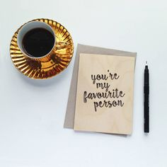 'You're My Favourite Person' Wooden Card