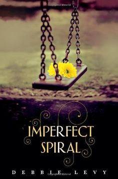 Imperfect Spiral by Debbie Levy,When a teenaged girl's babysitting charge is killed in a car accident while in her care, she must come to terms with the aftermath of the tragedy and her community's search for someone to blame.