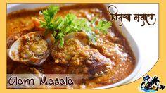 Tisrya Masala (Clams Masala) | तिसऱ्या मसाला | Traditional Recipe Lunch Recipes, New Recipes, Fish Curry, Clams, Traditional, Chicken, Ethnic Recipes, Easy, Food