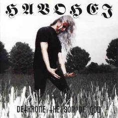 Havohej - Dethrone The Son Of God: buy CD, Album, RE at Discogs