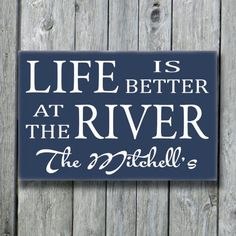Life Is Better At The River SignRiver by doudouswooddesign on Etsy