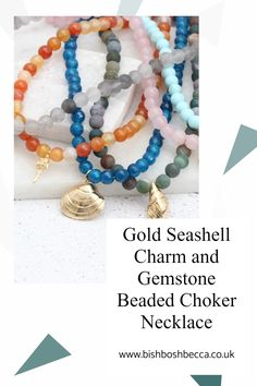 Show off your individuality with these brightly coloured round gemstone choker necklaces with gold plated seashell charms. You can chose cowrie, conch, clam or cockle seashell charms