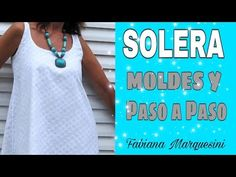 Cómo hacer una Solera/Vestido .Moldes - Fabiana Marquesini - 107 - YouTube Skirt Tutorial, Sewing Tutorials, Ideas Para, Diy And Crafts, Tank Man, Face, Mens Tops, Instagram, Bb