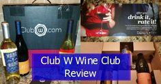 Club W Wine Club Review including video.