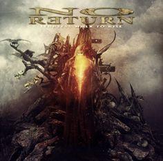 NO RETURN – Fearless Walk To Rise   Metalunderground