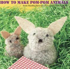 How to Make Pom-Pom Animals from Martha Stewart's Favorite Crafts for Kids