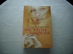 93) Buch: Die weisse Gardenie, Preis 9€