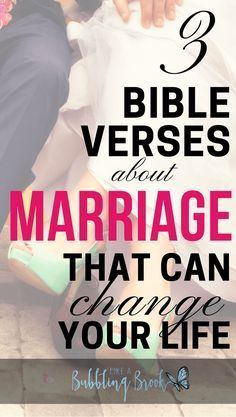 3 bible verses about marriage that will change your life! These three passages can be used as war room prayers, for bible study, and many other ways to dig deeper in your marriage and in the Word!