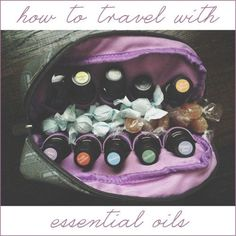 I do a lot of flying. And I won't leave home with my oils. So here are my tips for traveling with essential oils.