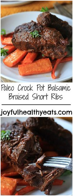 These Balsamic Braised Beef Short Ribs will definitely leave you satisfied! Not only are they Paleo, which is a huge bonus, but they are full of bold flavors!! Did I mention Slow Cooked too!! | joyfulhealthyeats.com