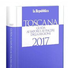 Ristoranti, ma non solo: ecco la Guida ai Sapori e ai Piaceri della Toscana 2017 di Repubblica   http://firenze.repubblica.it/cronaca/2016/11/05/news/ristoranti_ma_non_solo_la_guida_ai_sapori_e_ai_piaceri_della_toscana_2017_di_repubblica-151338028/