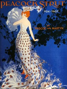 'Peacock Strut', 1917 (colour litho), American School, (20th century) / Private Collection / © The Advertising Archives / The Bridgeman Art Library