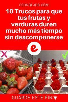 Guardar frutas y verduras | 10 Trucos para que tus frutas y verduras duren mucho más tiempo sin ponerse malas | Los mejores trucos para que duren mucho más tiempo.