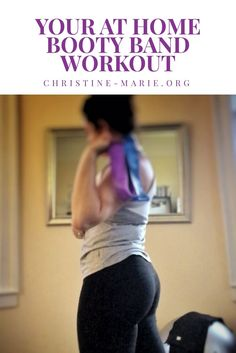 Your at Home Resistance Loop Band (Booty) Workout
