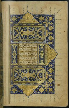 Persian Islamic art. c. 1500s AD. Walters manuscript W.618 is an illuminated and illustrated Safavid copy of the collected works (Kulliyat) of Sa'di (died AD 1292). It was written by 'Abd Allah ibn Shaykh Murshid al-Katib in 1500s AD. Persian/Iranian. From Walters Art Museum: http://art.thewalters.org/detail/8162/collected-works-kulliyat/