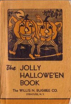Vintage Halloween Book ~ The Jolly Hallowe'en Book Retro Halloween, Vintage Halloween Images, Halloween Books, Halloween Items, Vintage Holiday, Halloween Cards, Spirit Halloween, Holidays Halloween, Halloween Decorations