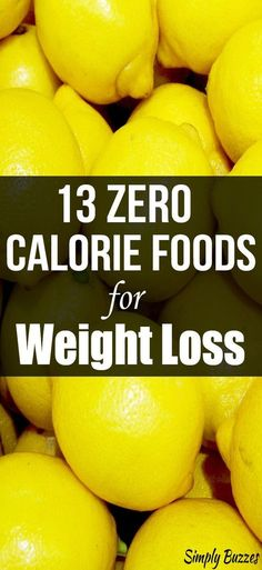 16 zero calorie foods for weight loss that can help you lose weight fast when combined with a low-calorie meal plan. These are some of the best low-calorie foods to snack on without being afraid of gaining weight. Fast Weight Loss Tips, Weight Loss Snacks, Healthy Recipes For Weight Loss, Healthy Diet Plans, Diet Plans To Lose Weight, How To Lose Weight Fast, Losing Weight, Healthy Snacks, Zero Calorie Foods