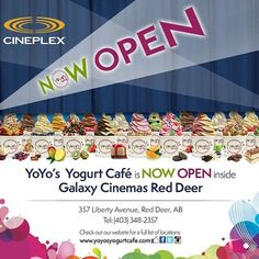"@yoyosyogurtcafe's photo: ""Introducing our newest location inside Galaxy Cinemas Red Deer, Alberta! If you're in Red Deer check us out YO! #froyoandamovie #nowopen #freesamples #yogurtYOway"""