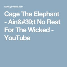 Cage the elephant whole wide world lyric video youtube music music video by cage the elephant performing aint no rest for the wicked c 2009 rcajive label group a unit of sony music entertainment stopboris Gallery