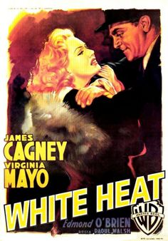 White Heat (1949)  James Cagney proves that he still has what it takes in this film, one of his last for Warner Bros. Playing the psychotic mama's boy Cody Jarrett, Cagney sets the world on fire  (well, the top of it anyway) in Raoul Walsh's explosive drama!